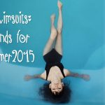 swimsuits and trends for summer 2015